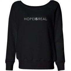 HOPE IS REAL SLOUCHY WIDENECK SWEATSHIRT