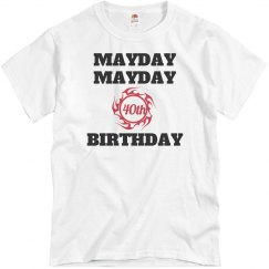 Mayday, mayda 40th birthday