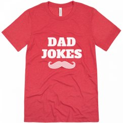 Dad Jokes and Mustaches