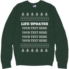 Custom Life Update Christmas Sweater