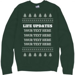 Custom Life Update Christmas Sweater