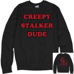 Creepy Stalker Dude