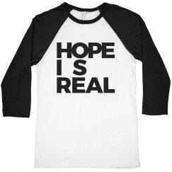 HOPE IS REAL [BASEBALL TEE]