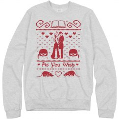 As You Wish Ugly Sweater
