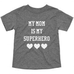 My Mom Superhero - Toddler