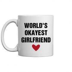 World's Okayest Girlfriend Gift