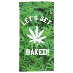 Let's Get Baked Beach Towel