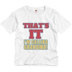 That's It...Grandma!