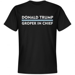 Donald Trump Groper In Chief