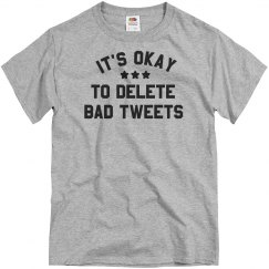It's OK to Delete Bad Tweets