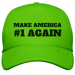 Make America #1 Again Golden Shower