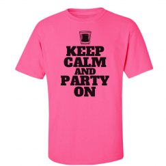 Keep Calm Party On Shot