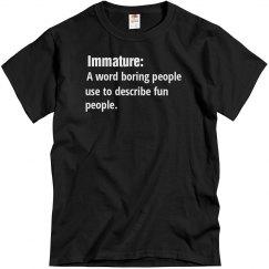 Immature: