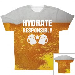 All Over Print Hydrate Responsibly