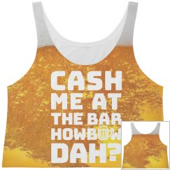 Cash Me At The Bar All Over Print
