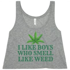 Boys Who Smell Like Weed
