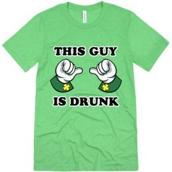 This Guy Is Drunk St. Patrick's
