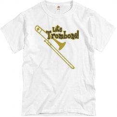 Lets Trombone!