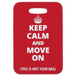 Keep Calm Move On