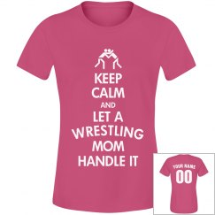 Keep Calm Wrestling Mom