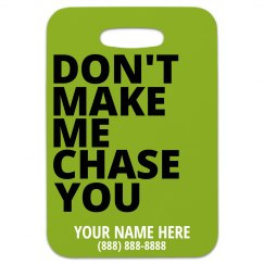 I'll Chase You