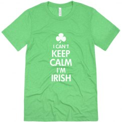 Irish Can't Keep Calm St Patrick