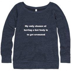 Hot body sweatshirt