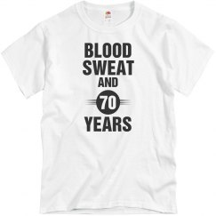 Blood sweat and 70 years