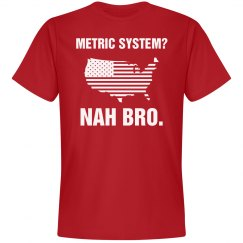 No Metric System In 'Merica