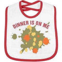Dinner Is On Me