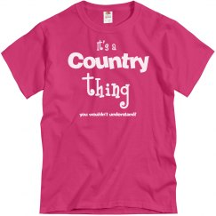 It's a Country thing