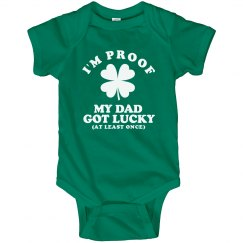 Dad Got Lucky St Pattys Baby