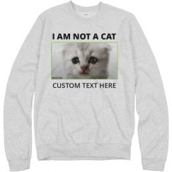 I Am Not A Cat Funny Cat Lawyer Sweatshirt