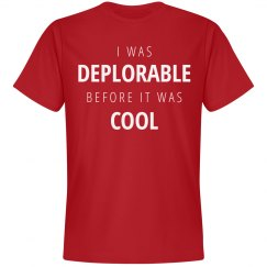 I Was Deplorable Before It Was Cool