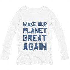 Make our planet great again blue maternity long sleeve.