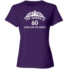 The queen is 60