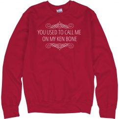 You Used to Call Me on My Ken Bone