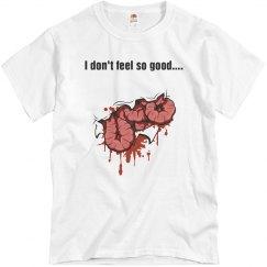 Don't Feel So Good