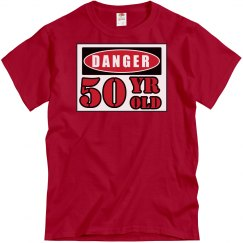 Danger 50 Year Old