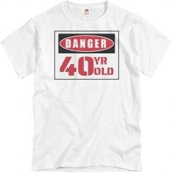 Danger 40 Year Old
