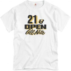 21 And Open