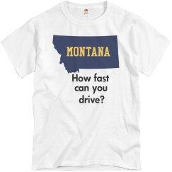 Montana Drive Fast