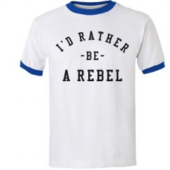Cool I'd Rather Be A Rebel