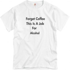 Job for alcohol