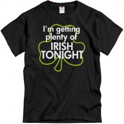 i'm Getting Plenty Irish Tonight