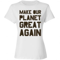 Make our planet great again brown women's shirt.