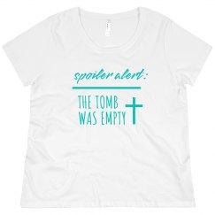 Spoiler Alert: The Tomb Was Empty