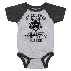Bbsketballw Brothers Biggest Fan