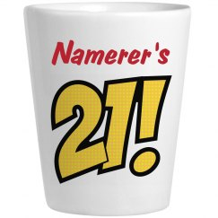 Namerer's 21 - Birthday Shots