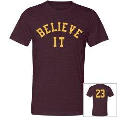 Believe It 23 Shirt